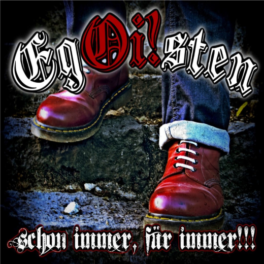 Egoisten - Schon Immer, für Immer (CD)