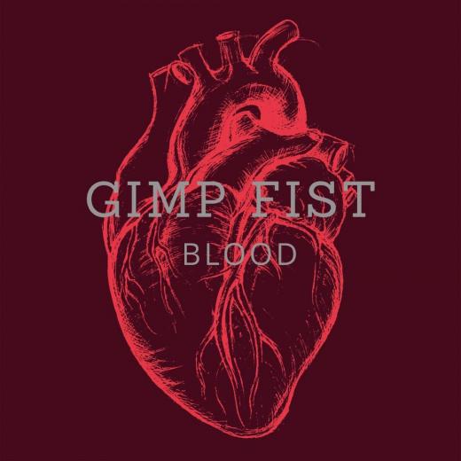 Gimp Fist - Blood (CD) Digipac 1000 copies