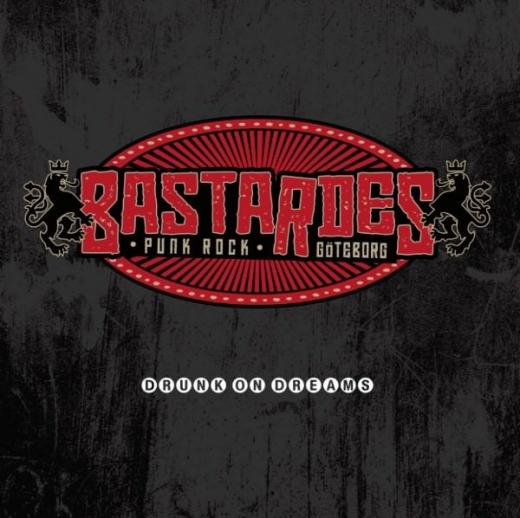 Bastardes - Drunk on Dreams (LP) UNIKATE Vinyl, limited 100 + MP3 SB exklusiv!