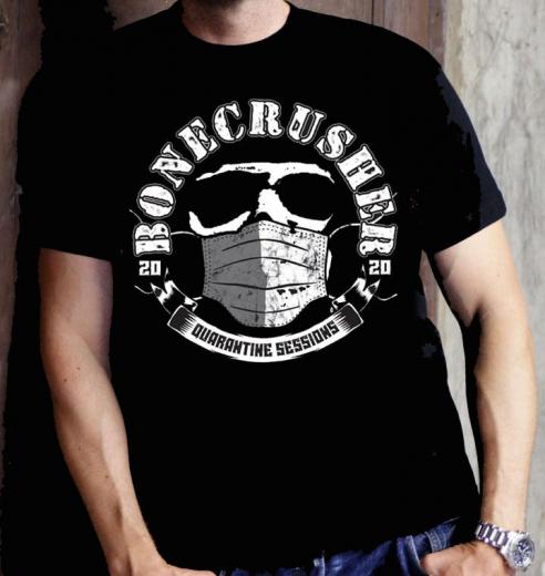 Bonecrusher - Quarantine Sessions T-Shirt (black) * Dont Panic Club Soli-Aktion