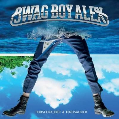 Swag Boy Alex - Hubschrauber & Dinosaurier (LP)