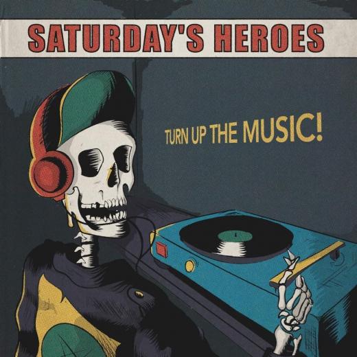 Saturdays Heroes - Turn Up the Music (LP) 300 copies