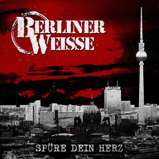 Berliner Weisse - Spüre Dein Herz (CD) limited Digipac