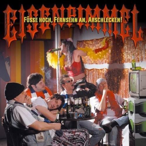 Eisenpimmel - Füsse hoch, Fernseher an, Arschlecken (CD)