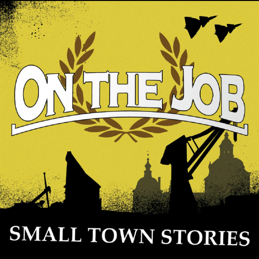 On the Job - Smalltown Stories (LP) lim. 200 blue Vinyl
