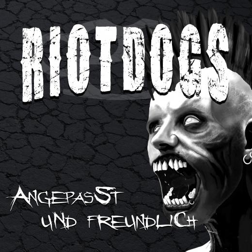 Riot Dogs - Angepasst und Freundlich (LP) +MP3 recycling Vinyl 300 copies