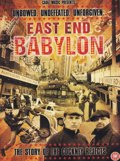East End Babylon - The Story of the Cockney Rejects (DVD)