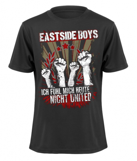 Eastside Boys - Ich fühl mich heute nicht United - T-Shirt (black)