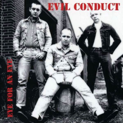 Evil Conduct - Eye for an Eye (CD)