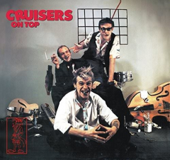 Cruisers, the - on Top (CD) limited 6 page Digipac incl Gimmick