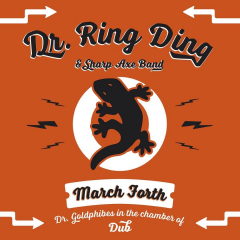 Dr Ring Ding & Sharp Axe Band - March Forth (LP)