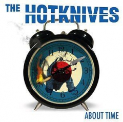 Hotknives, the - About Time (LP) limited 500 copies colored Vinyl