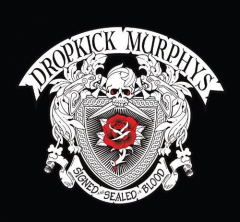 Dropkick Murphys - signed & Sealed in Blood (CD) Digipac