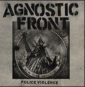 Agnostic Front - Police Violence (Ep) limited clear 7inch Vinyl + Download