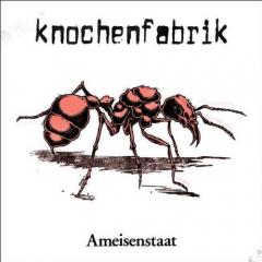 Knochenfabrik - Ameisenstaat (LP) limited 500 brown Vinyl