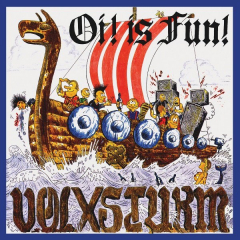 Volxsturm - Oi is Fun + Oi! EP (CD) Digipac limited 1000