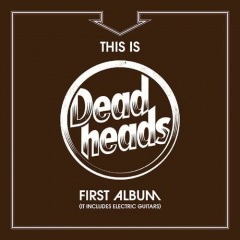 Deadheads - This is the... (CD)