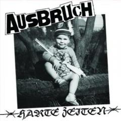 Ausbruch - Harte Zeiten (LP) black Vinyl + DC