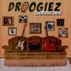 Droogiez - Glorious Days (CD)