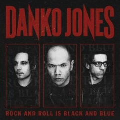 Danko Jones - Rock and Roll Is Black and Blue (LP)