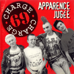 Charge 69 - Apparance Jugee Region Sacrifiee (CD)