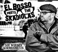 El Bosso meets The Skadiolas - Nie wieder Kirmesmusik (LP + CD) Gatefolder black wax!