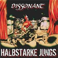 Halbstarke Jungs - Dissonant (CD)