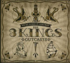 3 Kings, the - Outcasts (LP) lim. 250 colored Vinyl + MP3