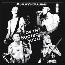 Mummy´s Darlings - For the Bootboys Soul! (CD)