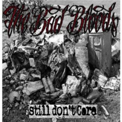 Bad Bloods, the - still don´t care (LP) 10inch limited Vinyl