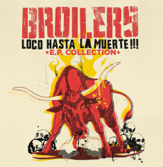 Broilers - Loco Hasta la Muerte-E.P.Collection  (LP) limited Re-Issue