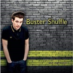 Buster Shuffle - Our night out (CD) Digipac