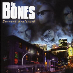 Bones, the - Burnout Boulevard (CD) Special Edition + Bonus Songs & Video
