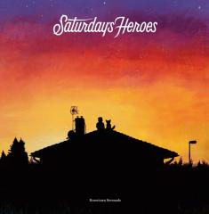 Saturday Heroes - Hometown Serenade (CD)