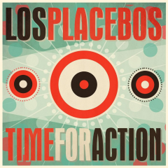 Los Placebos - Time for Action (LP) limited 100 black Vinyl