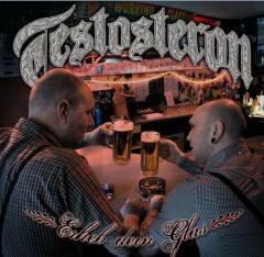 Testosteron - Erheb dein Glas (CD)