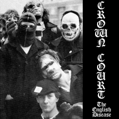 Crown Court - the english disease (EP) 7´clear Vinyl lim 200