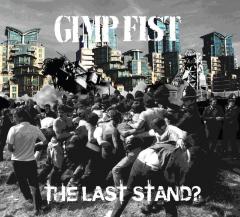 Gimp Fist - the last stand? (LP) limited 500 silver Vinyl