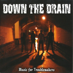 Down the Drain - Music for Troublemaker (CD)