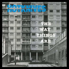 Hotknives, the - The Way things are (LP)  limited 500 copies