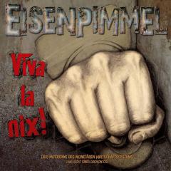 Eisenpimmel - Viva la nix! (3xLP) Schubercover+ Zine + Downloadcode