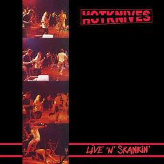 Hotknives, the -Live `n` Skankin (LP) Bonus LP lim. 400, black