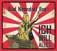 Bad Nenndorf Boys - Ich Will Alles (CD) Digipak