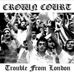 Crown Court - trouble from london (CD) lim 500