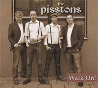 Pisstons, the - Walk on (CD) Digipak
