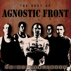 Agnostic Front   ‎– The Best Of...To Be Continued  (LP) clear Vinyl