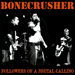 Bonecrusher - Followers of a brutal calling (LP) limited red Vinyl