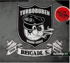 Brigade S - Turbobuben (2 CD) Digipak Special Edition