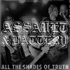 Assault & Battery - All the shades o truth (LP) limit clear Vinyl