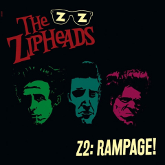 Zipheads, the - Z2 Rampage! (LP) 180gr colored Vinyl